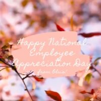 Happy National Employee Appreciation Day!